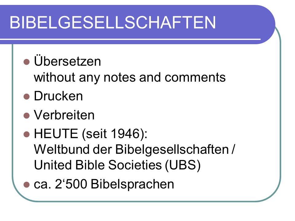 BIBELGESELLSCHAFTEN Übersetzen without any notes and comments Drucken
