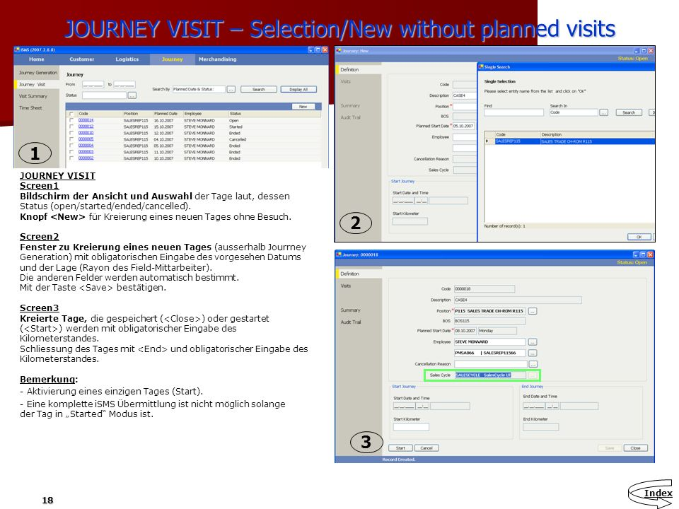 JOURNEY VISIT – Selection/New without planned visits