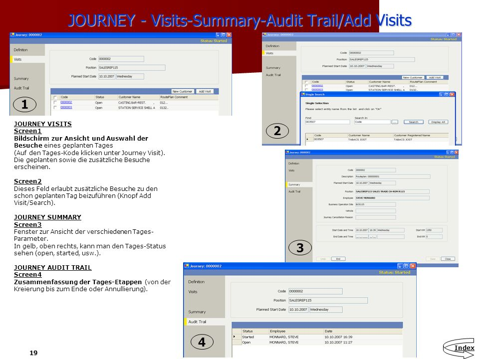 JOURNEY - Visits-Summary-Audit Trail/Add Visits