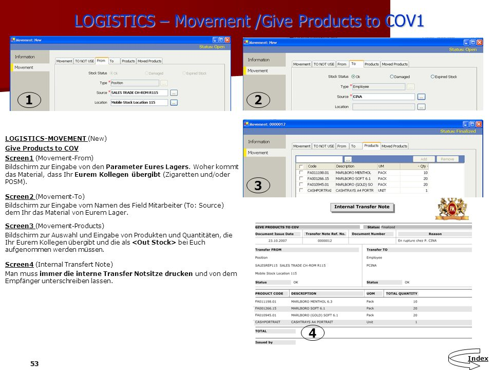 LOGISTICS – Movement /Give Products to COV1