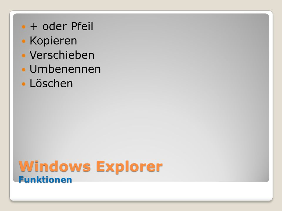 Windows Explorer Funktionen