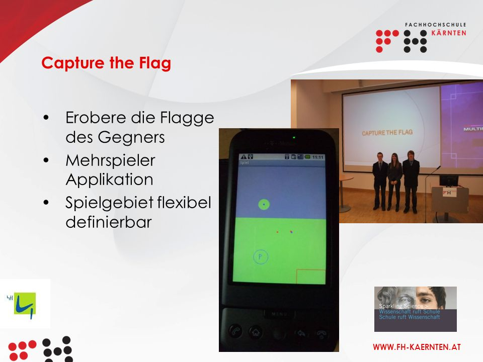 Capture the Flag Erobere die Flagge des Gegners. Mehrspieler Applikation.