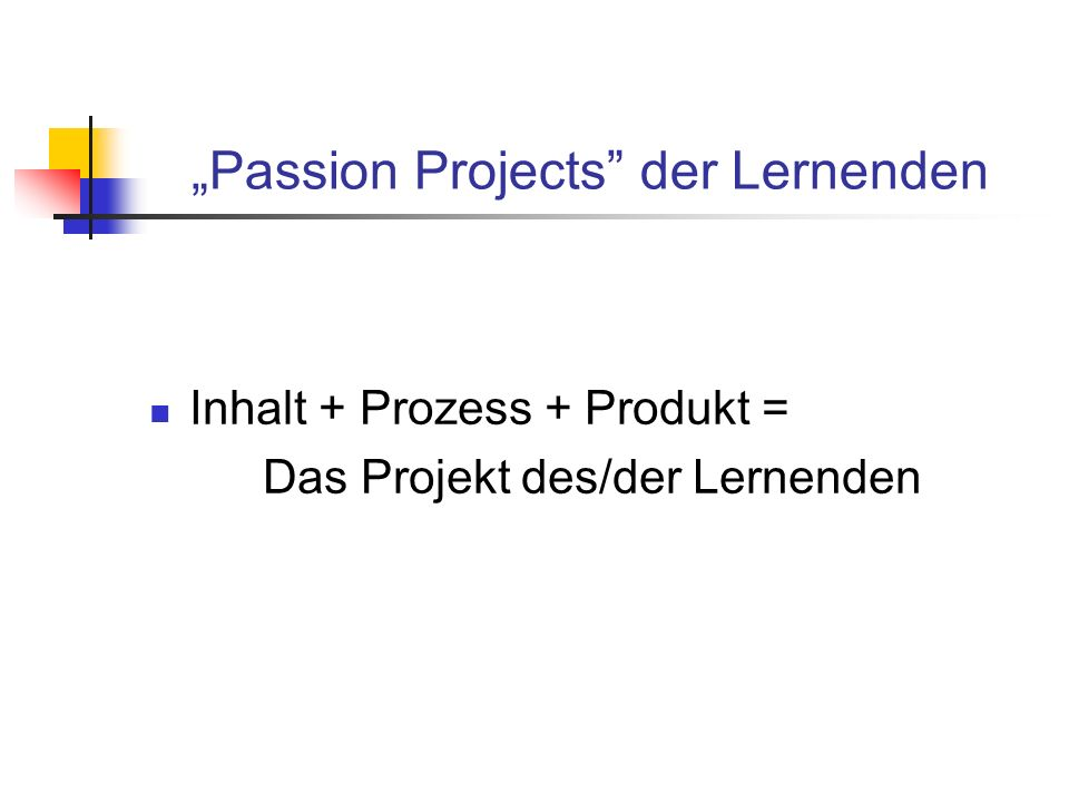 """Passion Projects der Lernenden"