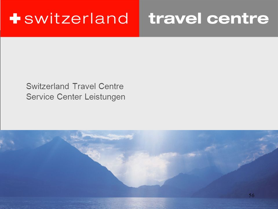 Switzerland Travel Centre Service Center Leistungen