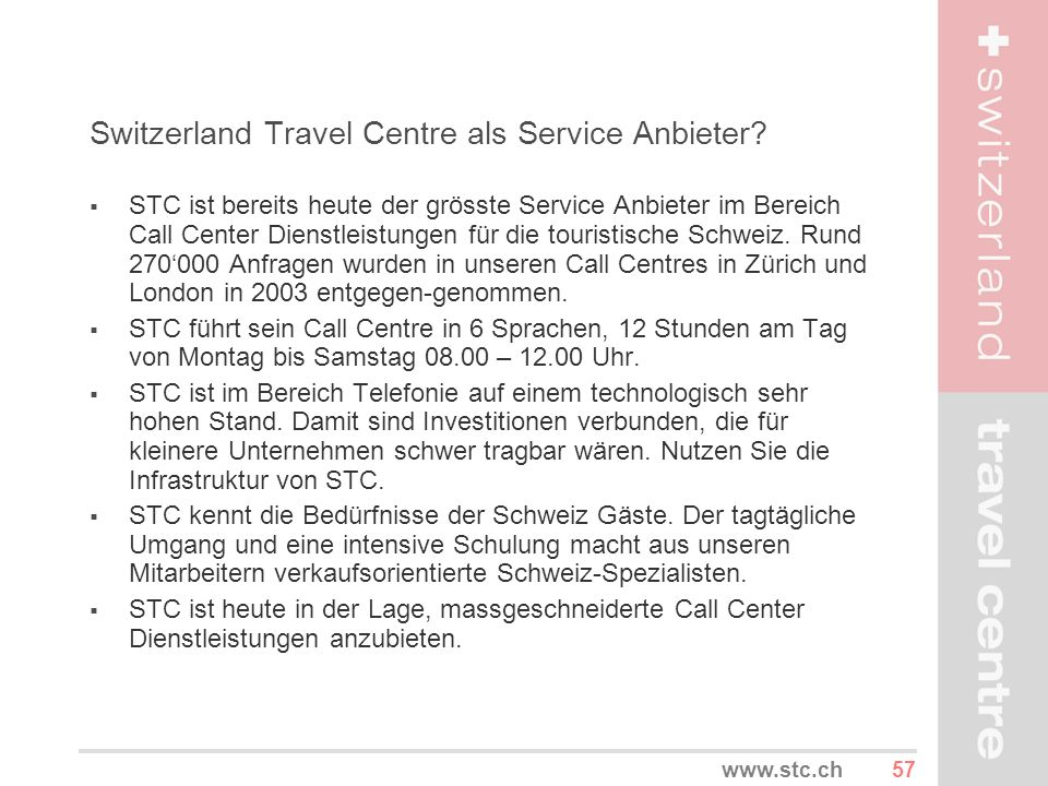 Switzerland Travel Centre als Service Anbieter