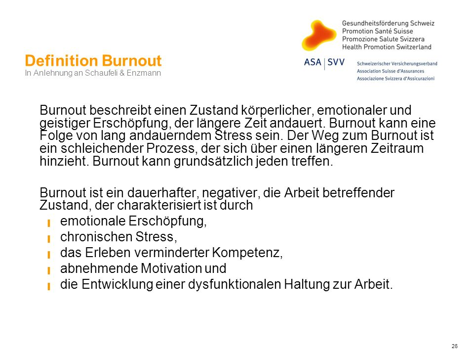 Definition Burnout In Anlehnung an Schaufeli & Enzmann