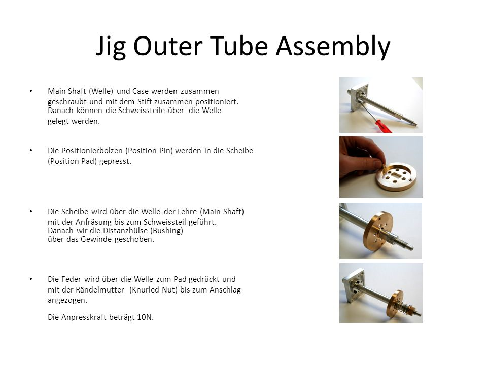 Jig Outer Tube Assembly