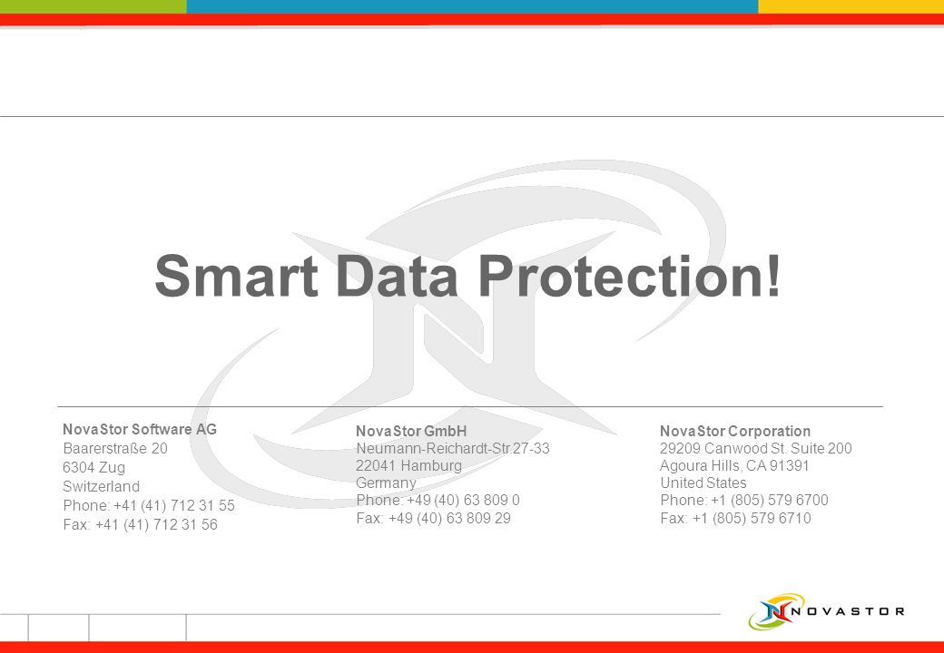 Smart Data Protection! NovaStor Software AG Baarerstraße Zug