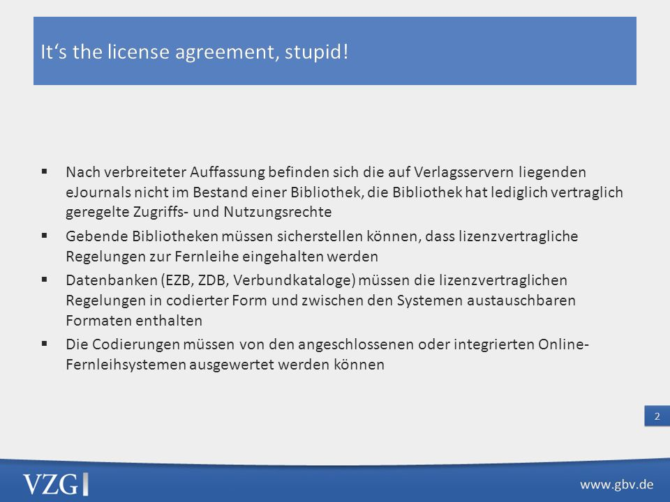 It's the license agreement, stupid!