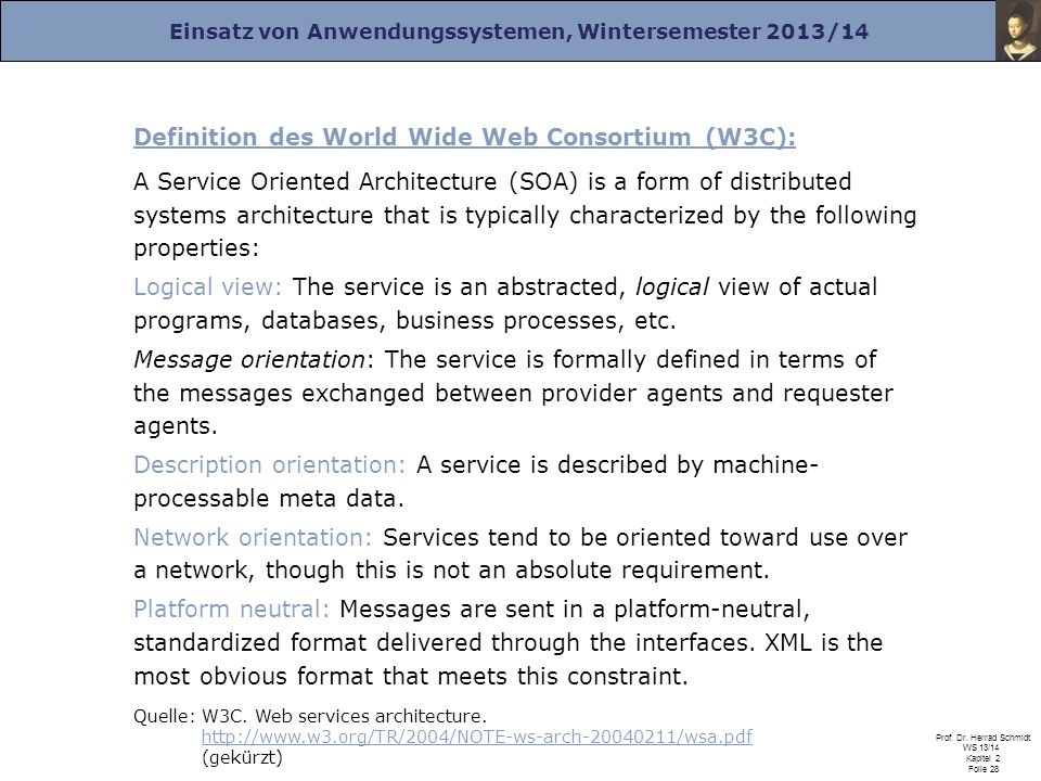 Definition des World Wide Web Consortium (W3C):