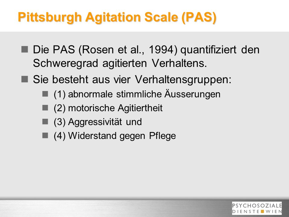 Pittsburgh Agitation Scale (PAS)