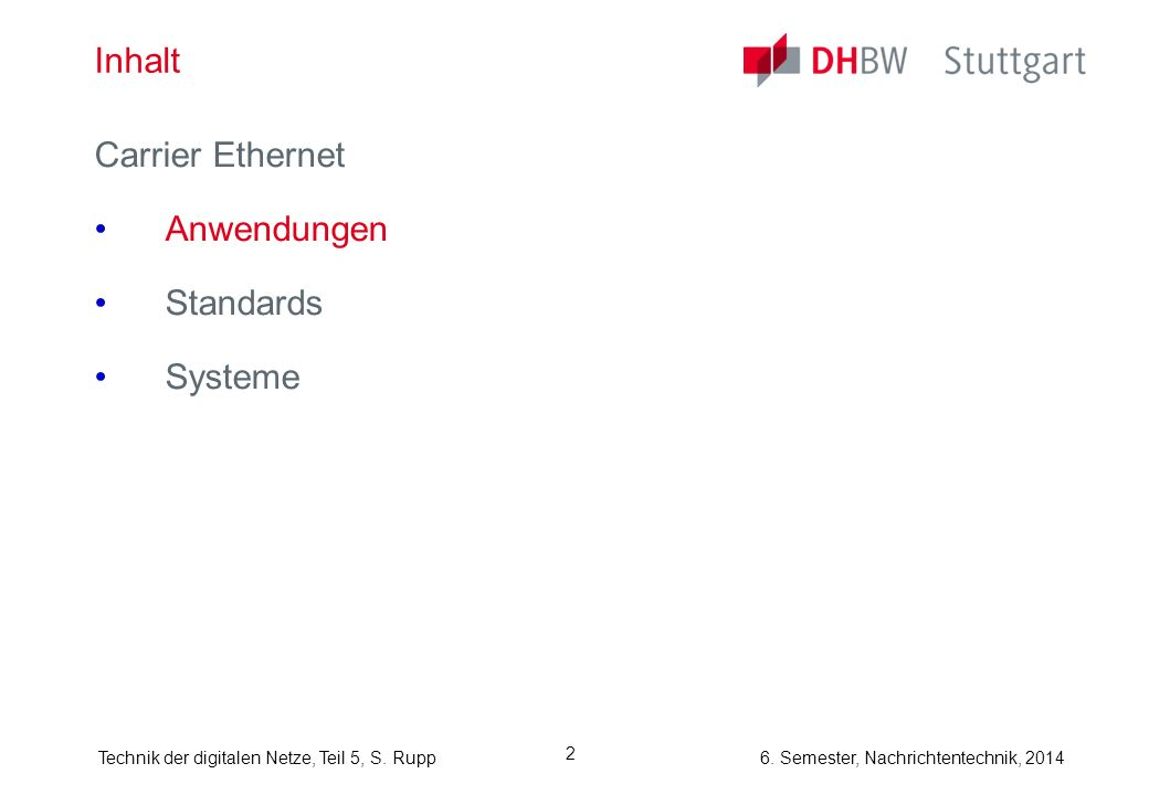 Inhalt Carrier Ethernet Anwendungen Standards Systeme