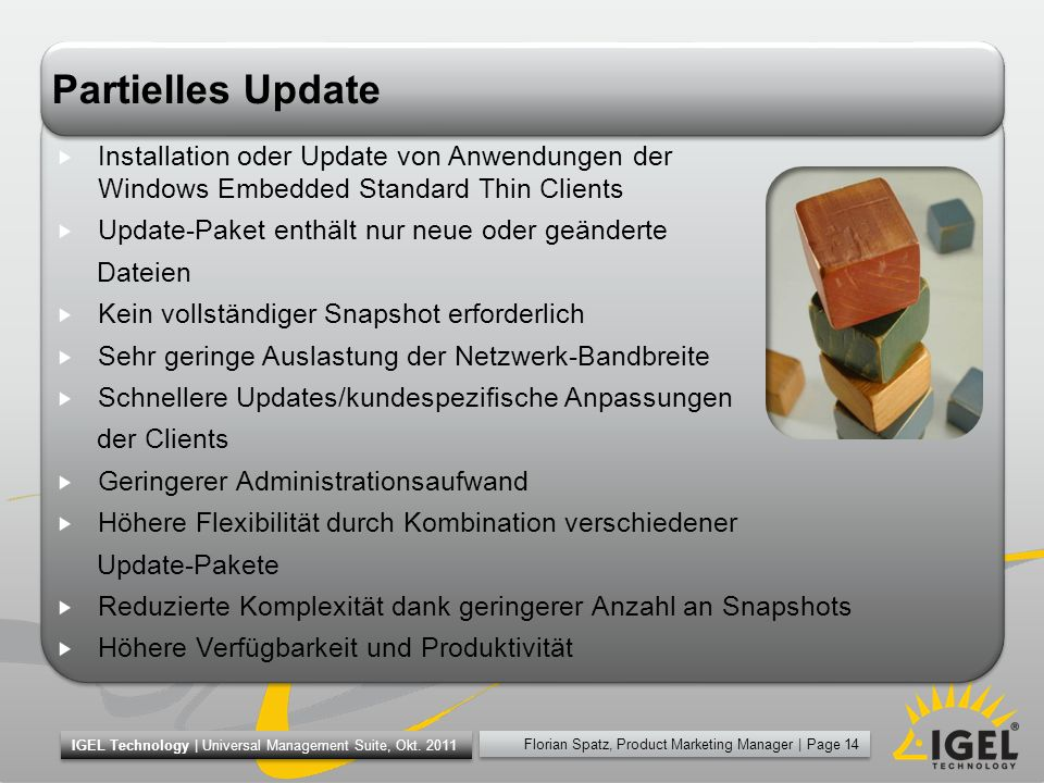 Partielles Update Installation oder Update von Anwendungen der Windows Embedded Standard Thin Clients.
