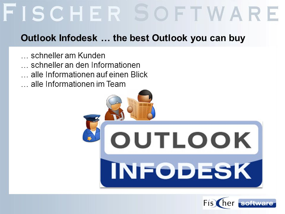 Outlook Infodesk … the best Outlook you can buy