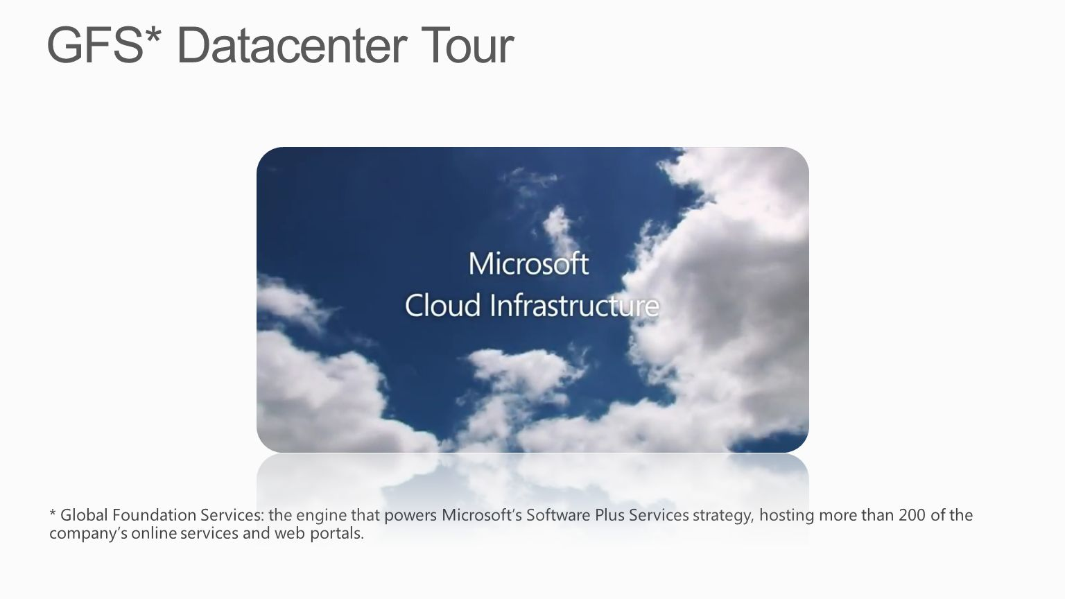 GFS* Datacenter Tour
