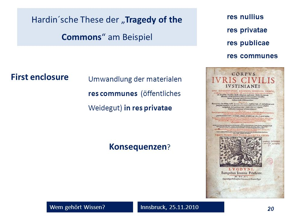 "Hardin´sche These der ""Tragedy of the Commons am Beispiel"