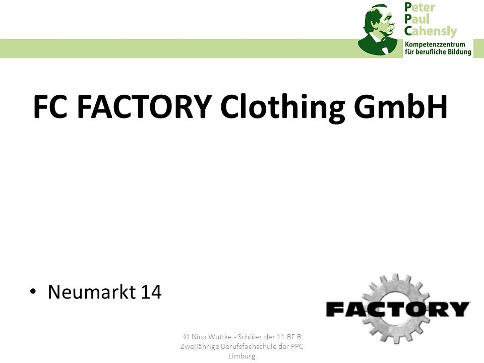 FC FACTORY Clothing GmbH