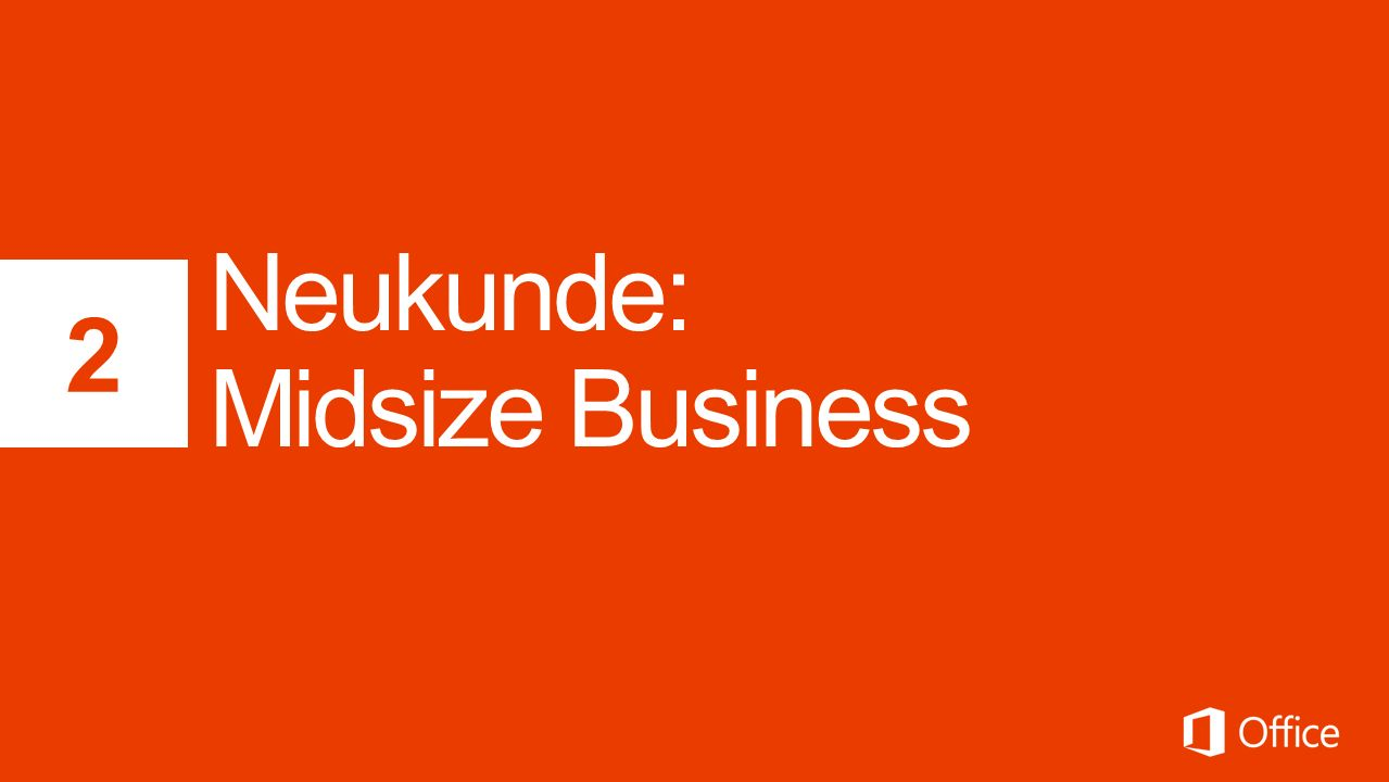 Neukunde: Midsize Business