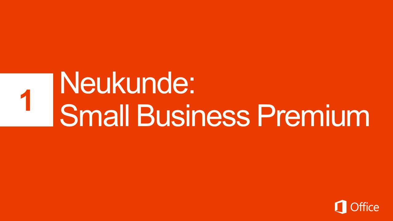 Neukunde: Small Business Premium