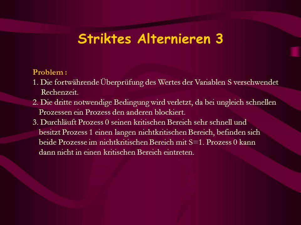 Striktes Alternieren 3 Problem :