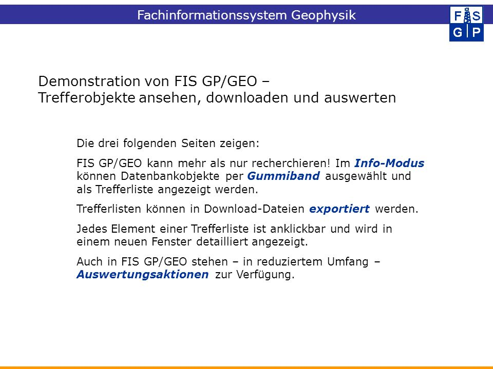 Demonstration von FIS GP/GEO –