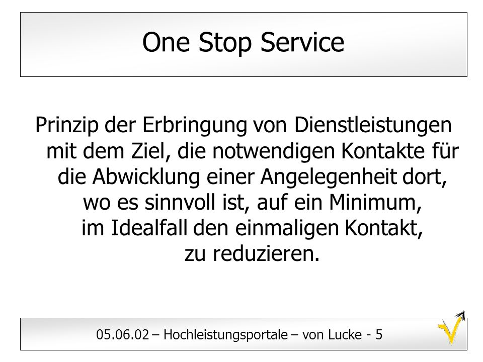 One Stop Service