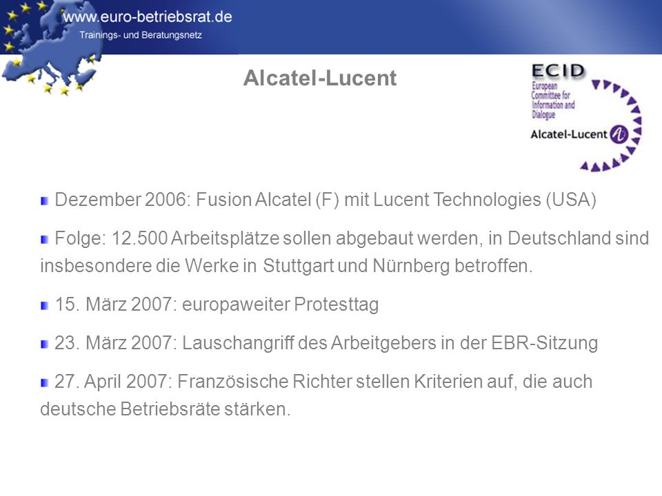 Alcatel-Lucent Dezember 2006: Fusion Alcatel (F) mit Lucent Technologies (USA)