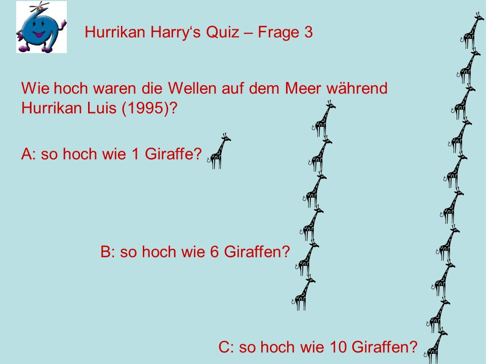 Hurrikan Harry's Quiz – Frage 3