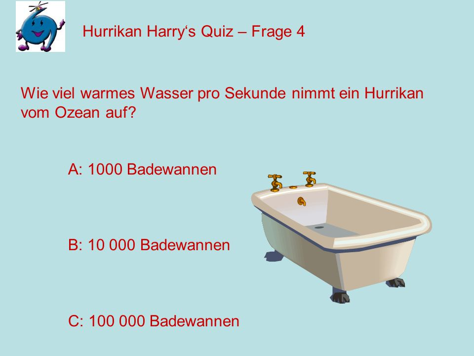 Hurrikan Harry's Quiz – Frage 4