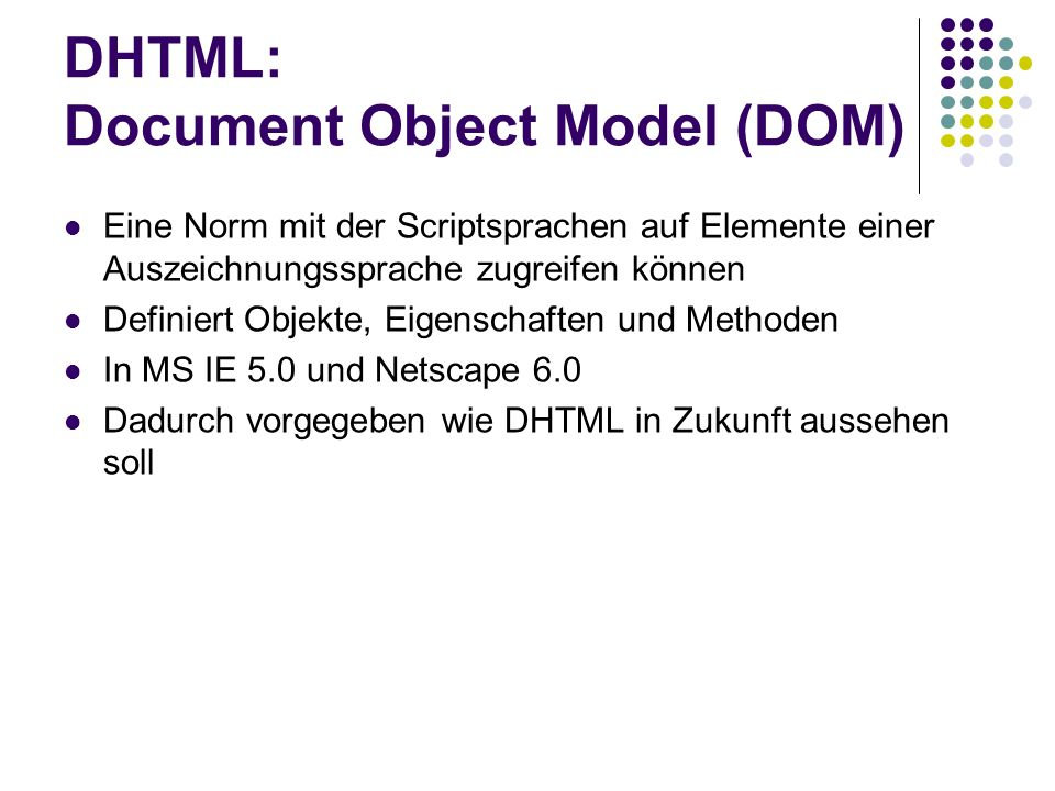 DHTML: Document Object Model (DOM)