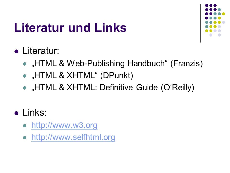 Literatur und Links Literatur: Links: