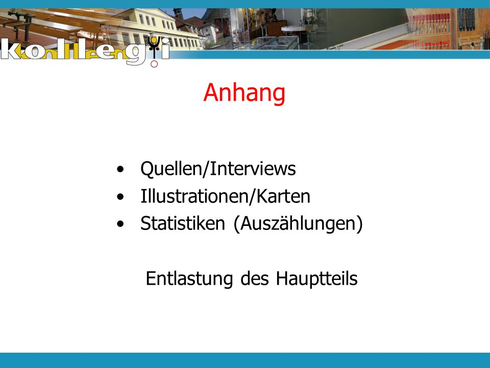 Anhang Quellen/Interviews Illustrationen/Karten