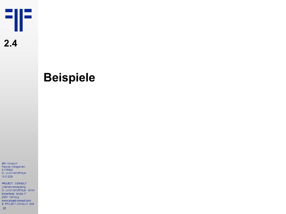 Beispiele 2.4 BBK Kolloqium Records Management & MoReq2