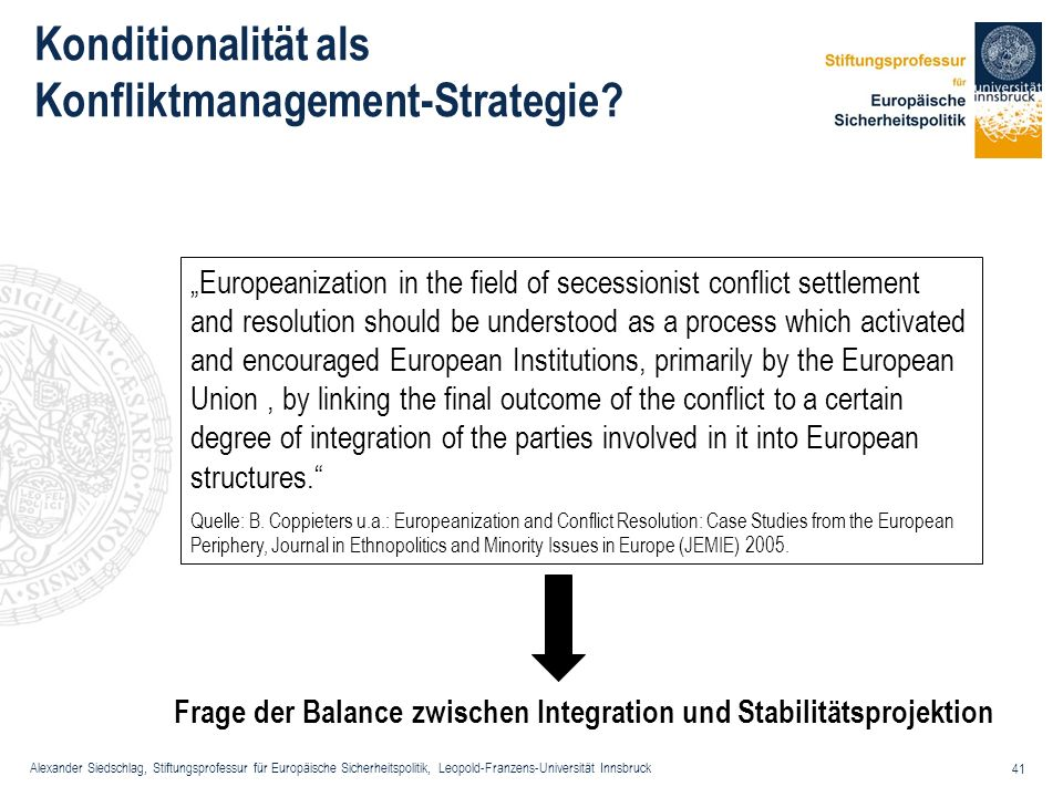 Konditionalität als Konfliktmanagement-Strategie