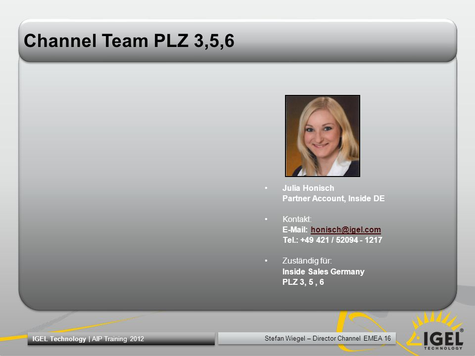 Channel Team PLZ 3,5,6 Julia Honisch Partner Account, Inside DE