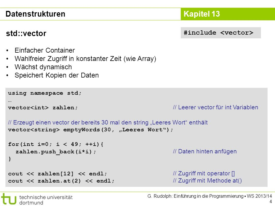 Datenstrukturen std::vector #include <vector>