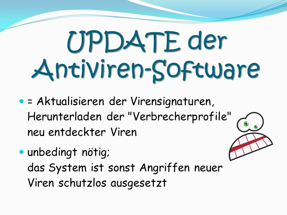UPDATE der Antiviren-Software