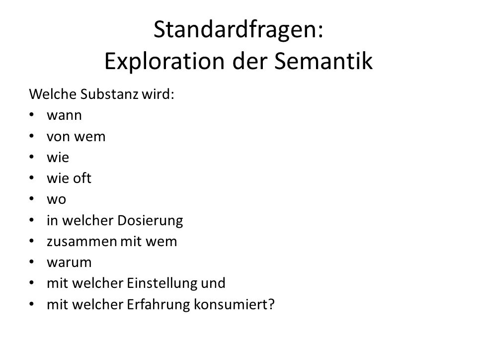 Standardfragen: Exploration der Semantik