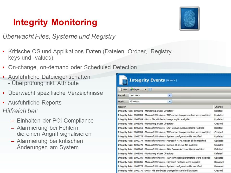 Integrity Monitoring Überwacht Files, Systeme und Registry