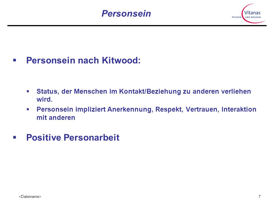 Personsein nach Kitwood: