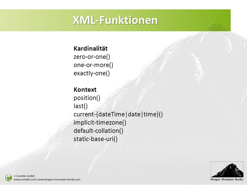 XML-Funktionen Kardinalität zero-or-one() one-or-more() exactly-one()