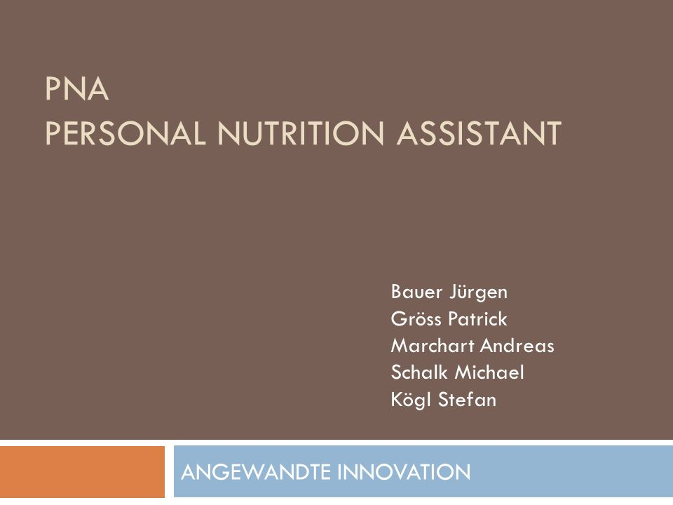 PNA Personal nutrition assistant