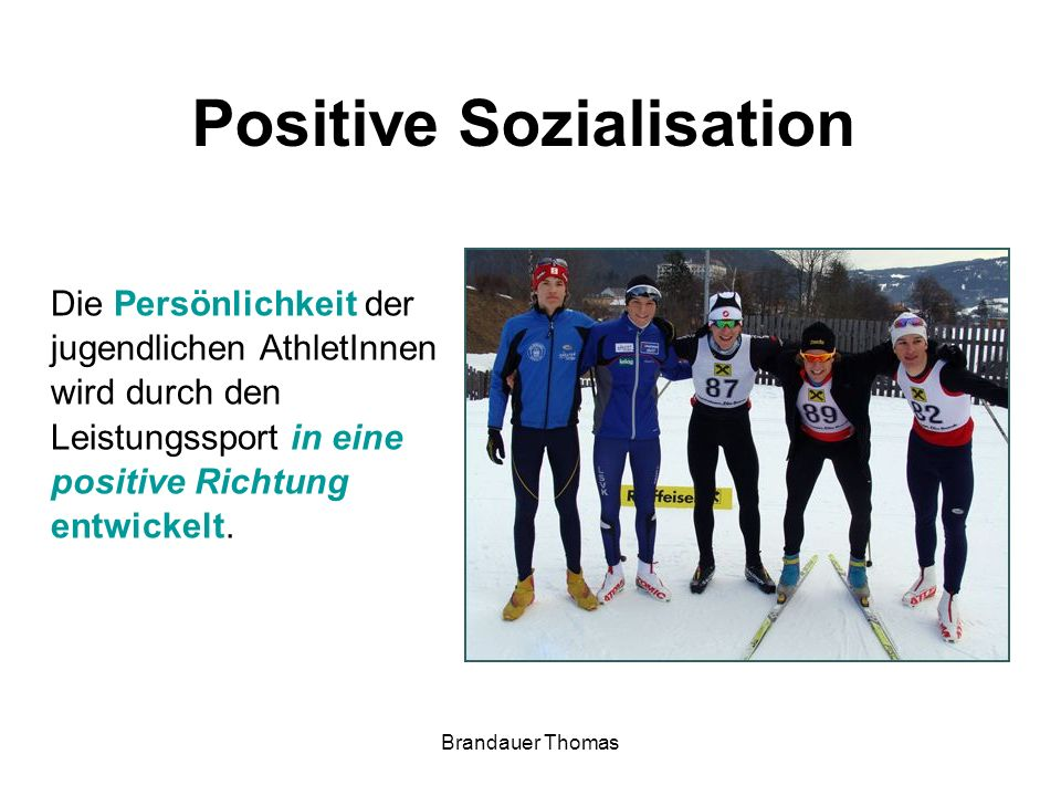 Positive Sozialisation