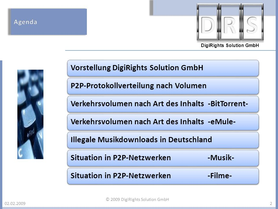 © 2009 DigiRights Solution GmbH