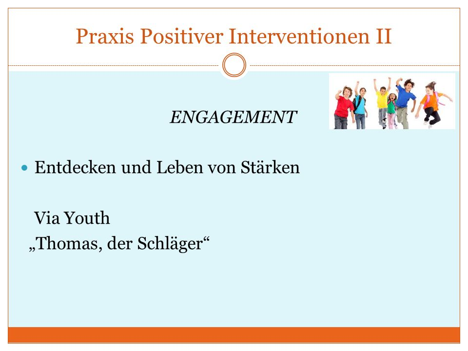 Praxis Positiver Interventionen II