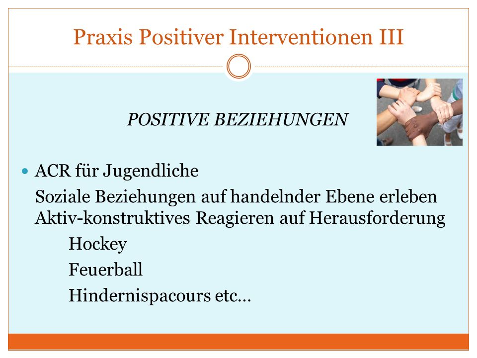 Praxis Positiver Interventionen III