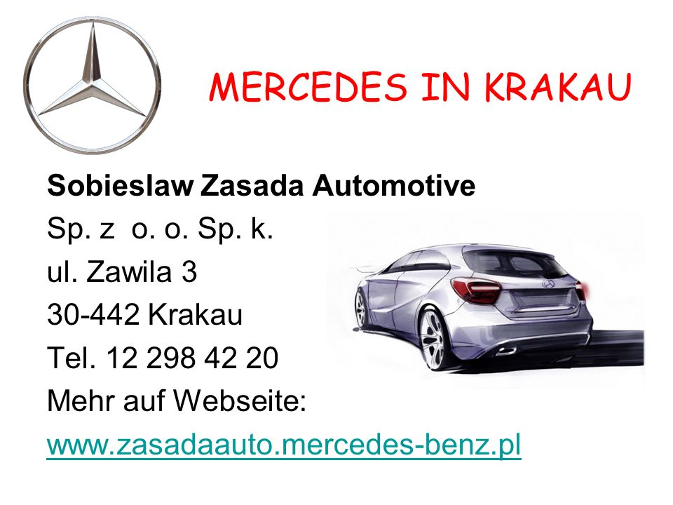 MERCEDES IN KRAKAU Sobieslaw Zasada Automotive Sp. z o. o. Sp. k.