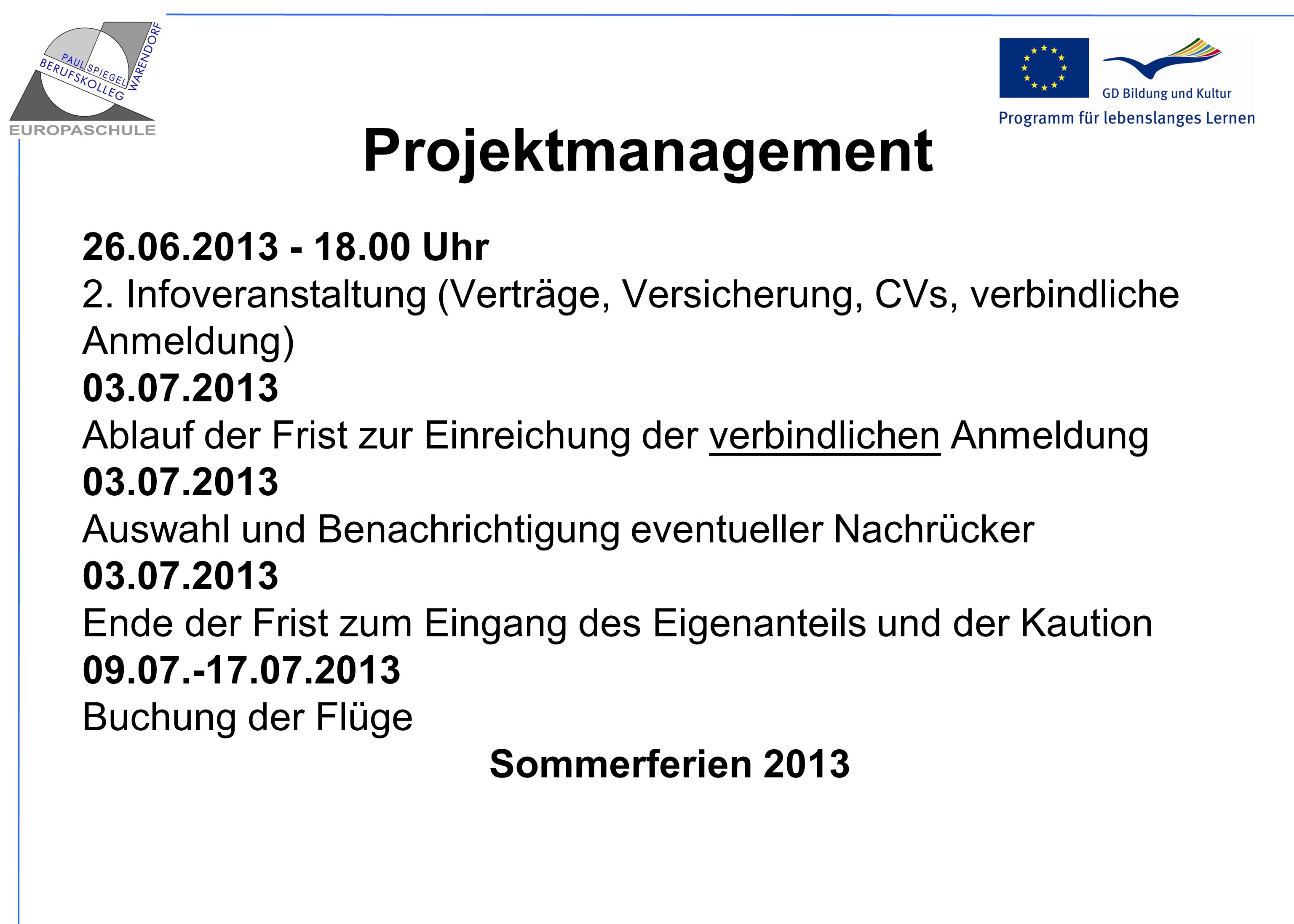 Projektmanagement 26.06.2013 - 18.00 Uhr