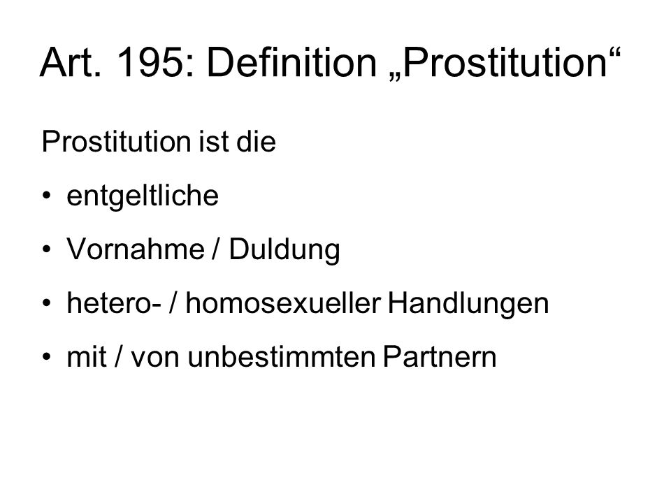 "Art. 195: Definition ""Prostitution"