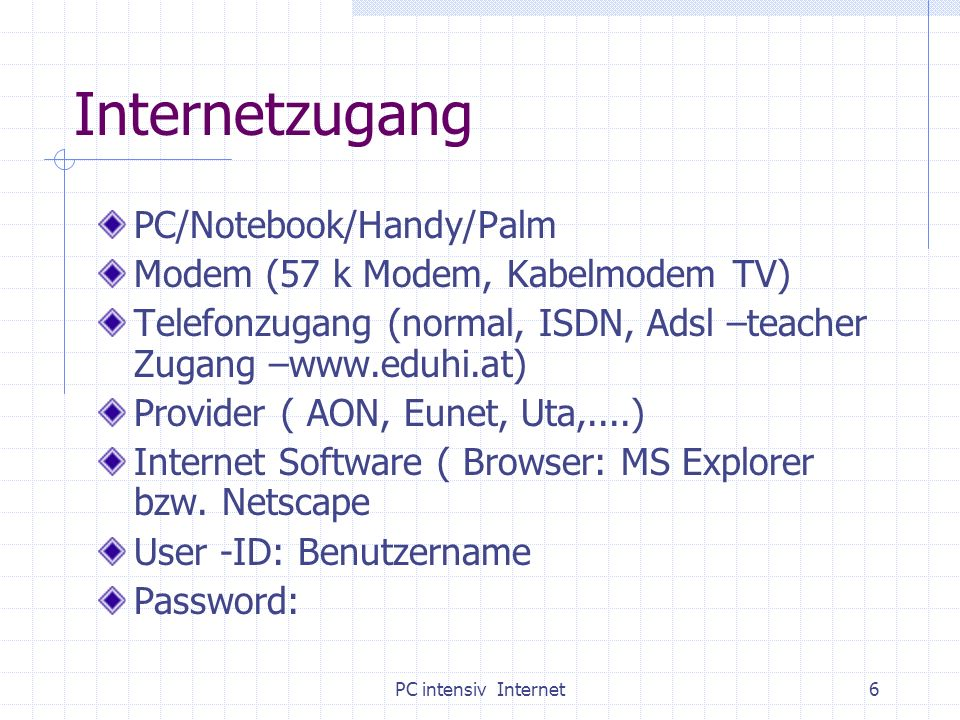 Internetzugang PC/Notebook/Handy/Palm
